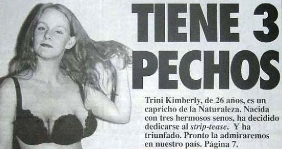 Mujer con tres pechos bailarina de strip tease veracidad absoluta